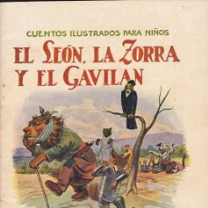 Libros de segunda mano: CUENTO COLECCION CUENTOS ILUSTRADOS PARA NIÑOS EL LEON LA ZORRA Y EL GAVILAN RAMON SOPENA. Lote 211793648