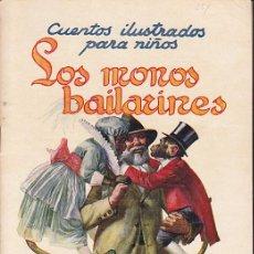Libros de segunda mano: CUENTO COLECCION CUENTOS ILUSTRADOS PARA NIÑOS LOS MONOS BAILARINES RAMON SOPENA. Lote 211793843