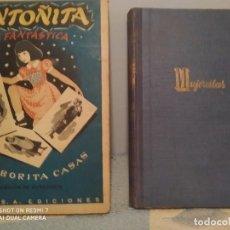 Libros de segunda mano: ANTOÑITA LA FANTASTICA Y MUJERCITAS. Lote 211809486