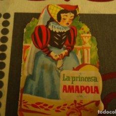 Libros de segunda mano: LA PRINCESA AMAPOLA, Nº 13 TROQUELADOS CHIC. Lote 213169866