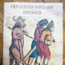 Livres d'occasion: CIEN CUENTOS POPULARES ESPAÑOLES .-OLAÑETA, BIBLIOTECA DE CUENTOS MARAVILLOSOS.. Lote 213566580