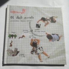 Libros de segunda mano: EL CLUB SECRETO. PRIMAVERA-VERANO 2008. ADOLFO DOMÍNGUEZ. Lote 213580161