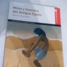 Libros de segunda mano: MITOS Y LEYENDAS DEL ANTIGUO EGIPTO, CUCAÑA / VICENS VIVES. Lote 213678322