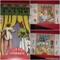Libros de segunda mano: LIBRO ESCENARIO EL NEGRITO SAMBO CUENTO TROPICAL EN 7 PANORAMAS JUVENTUD. Lote 213888116