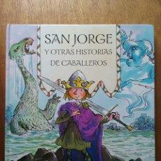 Libros de segunda mano: SAN JORGE Y OTRAS HISTORIAS DE CABALLEROS, TONY BRADMAN, TONY ROSS, BEASCOA, 2004. Lote 214055435