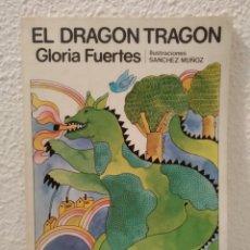 Libros de segunda mano: LIBRO EL DRAGÓN TRAGÓN GLORIA FUERTES. Lote 214101407