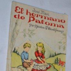 Libros de segunda mano: EL HERMANO DE PALOMA - EDITORIAL ESCUELA ESPAÑOLA - MUY ANTIGUO / AÑO 1963 - BUEN ESTADO ¡MIRA!. Lote 214333843