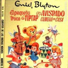 Libros de segunda mano: ENID BLYTON : EL PEQUEÑO TRUCO DE TIPTAP / AVISPADO CAMBIA DE CASA (BUENAS NOCHES MOLINO 1966). Lote 215465828