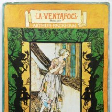 Libros de segunda mano: LA VENTAFOCS -1975~1ª ED. - ILUS. POR ARTHUR RACKHAM - ED. AYMÀ , BCN - EN CATALÁN - PJRB. Lote 215823911