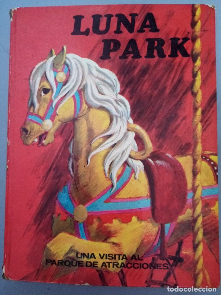 LUNA PARK ED. CULTURA Y PROGRESO 1971 (Libros de Segunda Mano - Literatura Infantil y Juvenil - Cuentos)