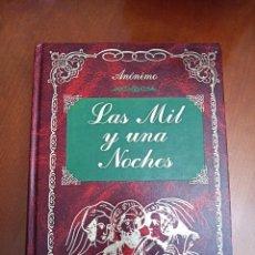 Libros de segunda mano: LA MIL Y UNA NOCHES.. Lote 216870588