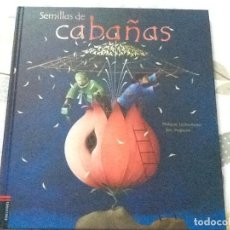 Libri di seconda mano: SEMILLAS DE CABAÑAS, CUENTO INFANTIL -NUEVO. Lote 217016200