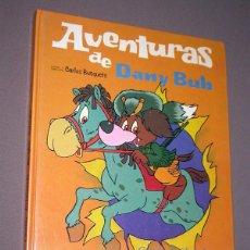 Libros de segunda mano: DANY BUB Nº 2. CACERÍA ACCIDENTADA, BUCÉFALO SALVADOR. CARLOS BUSQUETS. SALDAÑA ORTEGA, 1980.. Lote 217365432