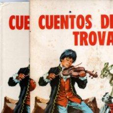 Libros de segunda mano: CUENTOS DEL TROVADOR ILUSTRADOS POR RAFAEL CORTIELLA (TORAY, 1973) CON ESTUCHE. Lote 217431671
