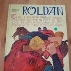 Libros de segunda mano: ROLDAN (MARIA LUISA GEFAELL) ILUSTRACIONES DE LASZLO GAL. Lote 217545520