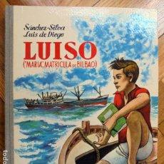 Livres d'occasion: LUISO (MARÍA, MATRÍCULA DE BILBAO) - SÁNCHEZ-SILVA, L. DE DIEGO. Lote 217916576