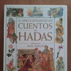 Libros de segunda mano: EL LIBRO ILUSTRADO DE LOS CUENTOS DE HADAS, NEIL PHILIP, NILESH MISTRY, EDICIONES OMEGA, 1999. Lote 218128923