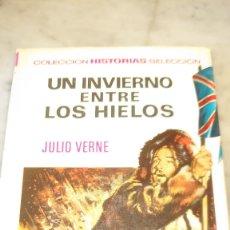 Libros de segunda mano: PRPM 77 BRUGUERA ILUSTRADO, HISTORIAS SELECCIÓN , JULIO VERNE, UN INVIERNO ENTRE LOS HIELOS. Lote 218272068
