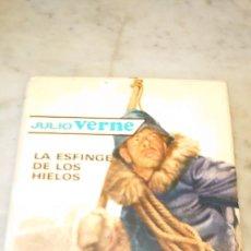 Libros de segunda mano: PRPM 77 EDIT MOLINO , JULIO VERNE, LA ESFINGE DE LOS HIELOS. Lote 218272376