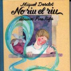 Libros de segunda mano: MIQUEL DESCLOT . NO RIU EL RIU (LIBRES DEL SOL I DE LA LLUNA, 1983) EN CATALÀ. Lote 218392802