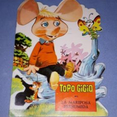 Libros de segunda mano: CUENTO TROQUELADO DE TOPO GIGIO LA MARIPOSA PRESUMIDA Nº 4 SEMIC AÑO 1965 EN MUY BUEN ESTADO. Lote 218408128