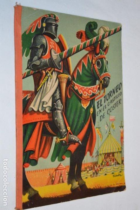 Libros de segunda mano: EL TORNEO en el castillo de COSTER / BANCROFT & CO - Cuento con dioramas / Años 60 ¡Mira, precioso! - Foto 2 - 218523498