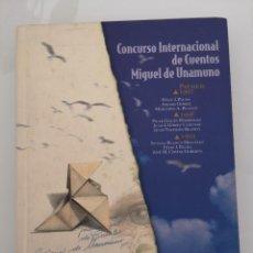 Libros de segunda mano: CONCURSO INTERNACIONAL DE CUENTOS MIGUEL DE UNAMUNO. Lote 218582460