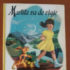 Libros de segunda mano: MARTITA VA DE VIAJE EDITORIAL JUVENTUD GILBERT DELAHAYE. Lote 218612023