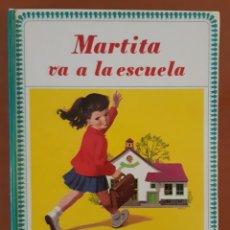 Libros de segunda mano: MARTITA VA A LA ESCUELA EDITORIAL JUVENTUD GILBERT DELAHAYE. Lote 218613407