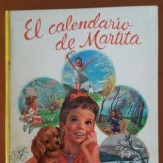 Libros de segunda mano: EL CALENDARIO DE MARTITA EDITORIAL JUVENTUD GILBERT DELAHAYE. Lote 218616673