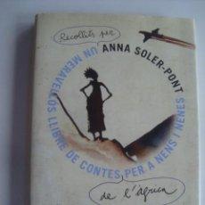 Libros de segunda mano: UN MERAVELLÓS LLIBRE DE CONTES DE L'ÀFRICA PER A NENS I NENES - ANNA SOLER-PONT. PILAR MILLÁN CATALÀ. Lote 218617880