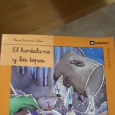 Libros de segunda mano: EL HORTELANO Y LOS TOPOS - MERCÉ ESCARDÓ. Lote 218782098