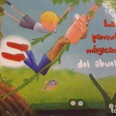 Libros de segunda mano: LAS PANTUFLAS MÁGICAS DEL ABUELO. Lote 218782650