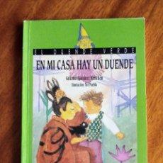 Libros de segunda mano: EN MI CASA HAY UN DUENDE. ANTONIO MARTINEZ MENCHEN. ANAYA 1995. Lote 218881252