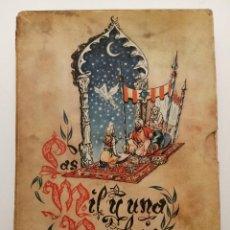 Libros de segunda mano: LAS MIL Y UNA NOCHES, ARCHIVO DE ARTE, (IMITACIÓN PERGAMINO ANTIGUO), 1954, MUY ILUSTRADO. Lote 218881730