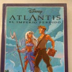 Libros de segunda mano: ATLANTIS EL IMPERIO PERDIDO/WALT DISNEY. Lote 219239928