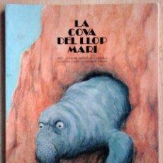 Libros de segunda mano: LA COVA DEL LLOP MARÍ - JOAQUIM GONZALEZ I CATURLA (ILUSTRACIONS DE FERNANDO KRHAN). Lote 219243766
