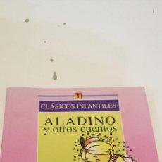Libros de segunda mano: G-42 LIBRO CLASICOS INFANTILES ALADINO Y OTROS CUENTOS. Lote 219757057