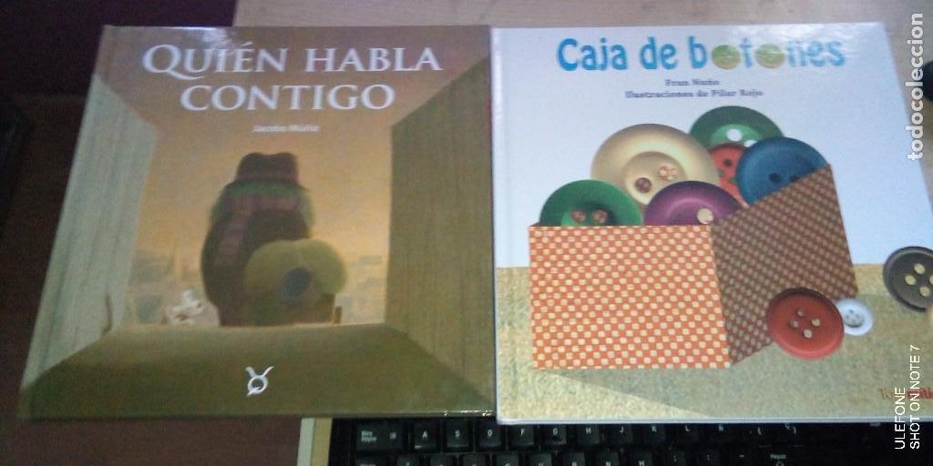 2 LIBROS INFANTILES:QUIÉN HABLA CONTIGO (PIRULETRAS)Y CAJA DE BOTONES TOROMITICO. PRIMERAS EDICIONES (Libros de Segunda Mano - Literatura Infantil y Juvenil - Cuentos)