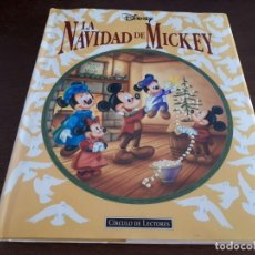 Libros de segunda mano: LA NAVIDAD DE MICKEY - WALT DISNEY - CLÁSICOS ILUSTRADOS DISNEY - CÍRCULO DE LECTORES, 1ª ED. 1995.. Lote 221149813