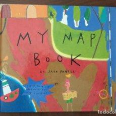 Libros de segunda mano: MY MAP BOOK - SARA FANELLI. Lote 221338030