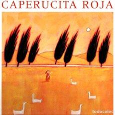 Libros de segunda mano: CAPERUCITA ROJA (JUVENTUD, 2002) ILUSTRADO POR ERIC BATTUT. Lote 221339440