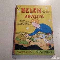 Libros de segunda mano: EL BELÉN DE LA ABUELITA - ILUSTRACIÓN SORPRESA - COMPLETO. Lote 221929465