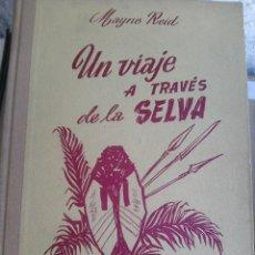 Libros de segunda mano: REID, MAYNE - UN VIAJE A TRAVÉS DE LA SELVA (EDITORIAL M. ; AÑOS 30´S). Lote 221952426