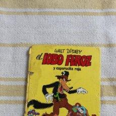 Libros de segunda mano: EL LOBO FEROZ Y CAPERUCITA ROJA; WALT DISNEY. Lote 221958471
