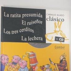 Libros de segunda mano: LIBRO-CD-CUENTOS CLASICOS-CABALLO ALADO-COMBEL. Lote 221983807