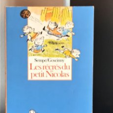 Libros de segunda mano: LES RÉCRÉS DU PETIT NICOLAS PAR JEAN-JACQUES SEMPÉ ET RENÉ GOSCINNY. Lote 222081902