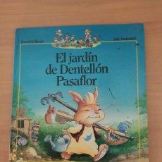 Libros de segunda mano: EL JARDÍN DE DENTELLON PASAFLOR. Lote 222091678