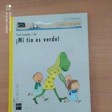 Libros de segunda mano: MI TÍA ES VERDE. Lote 222091900