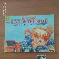 Libros de segunda mano: WILLIAM KING OF THE ROAD. Lote 222091973